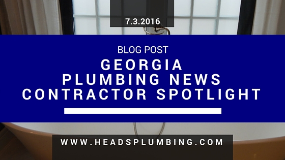 GEORGIA PLUMBING NEWS CONTRACTOR SPOTLIGHT